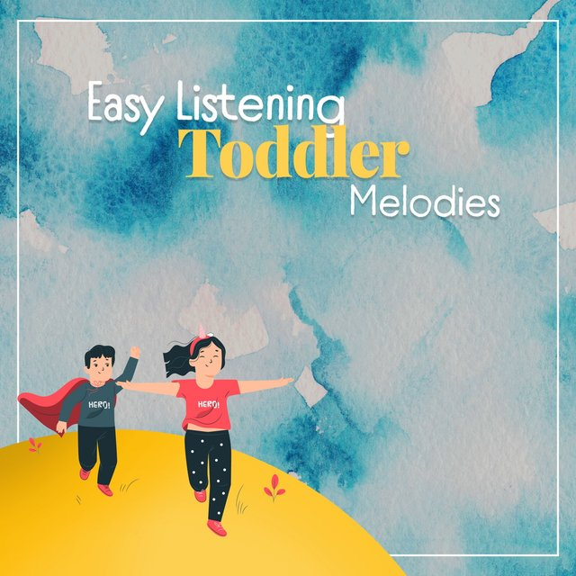 Easy Listening Toddler Melodies