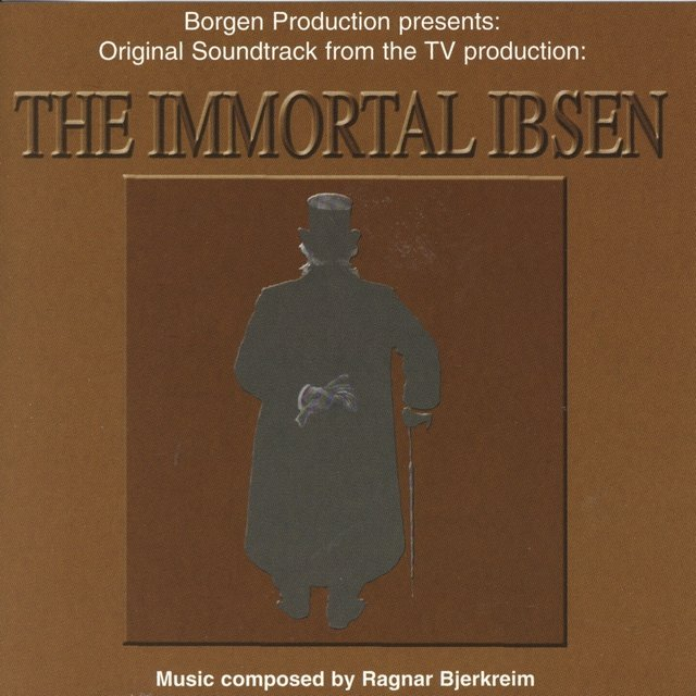 The Immortal Ibsen