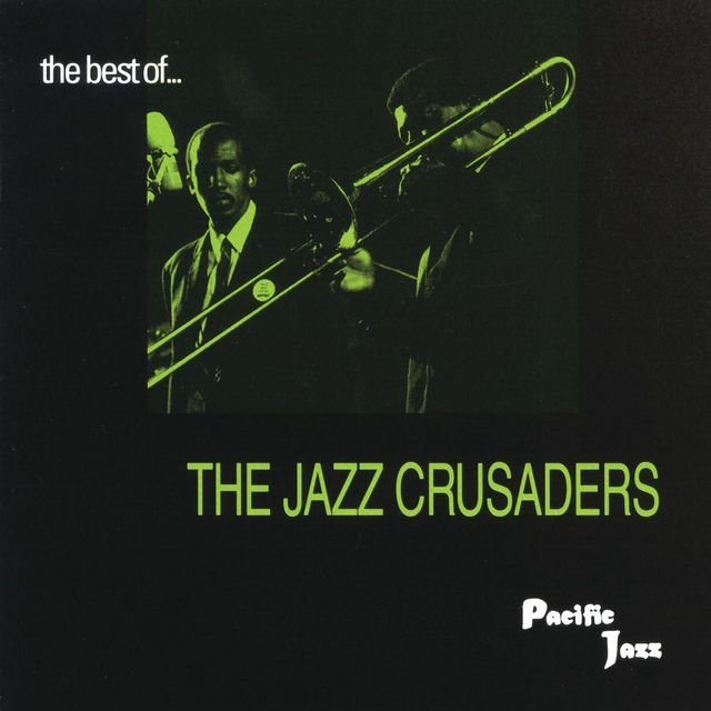 The Best Of The Jazz Crusaders