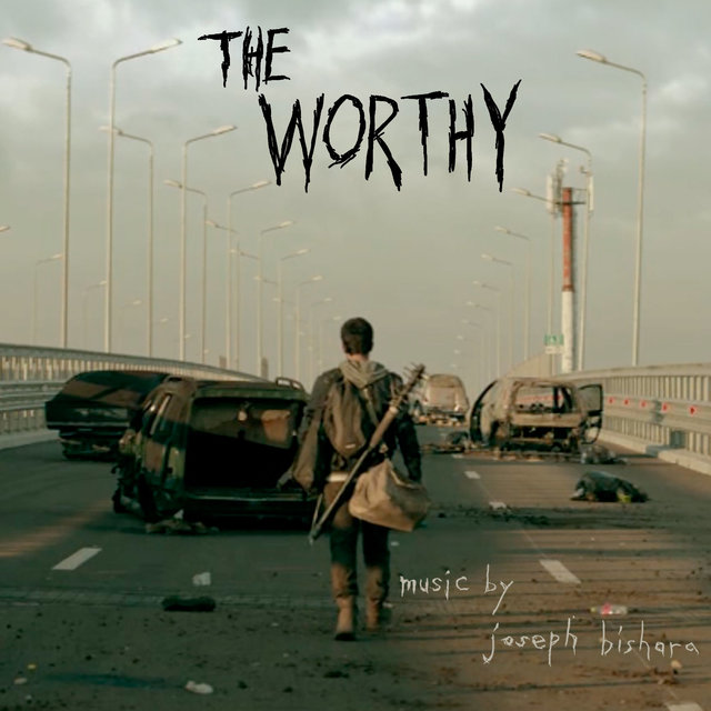 The Worthy (Original Motion Picture Soundtrack)