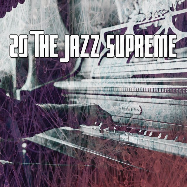 20 The Jazz Supreme