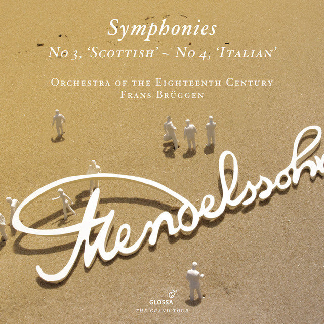 Mendelssohn: Symphonies Nos. 3, 'Scottish' and 4, 'Italian'