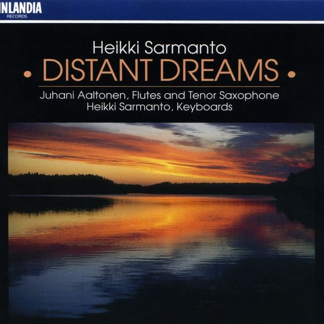 Sarmanto : Distant Dreams