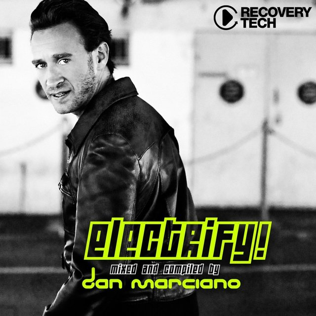 Electrify Presented By Dan Marciano