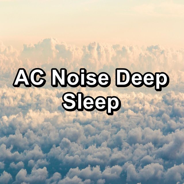 AC Noise Deep Sleep
