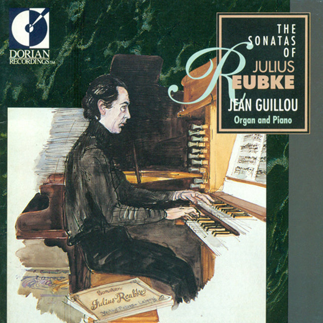 The Sonatas of Julius Reubke
