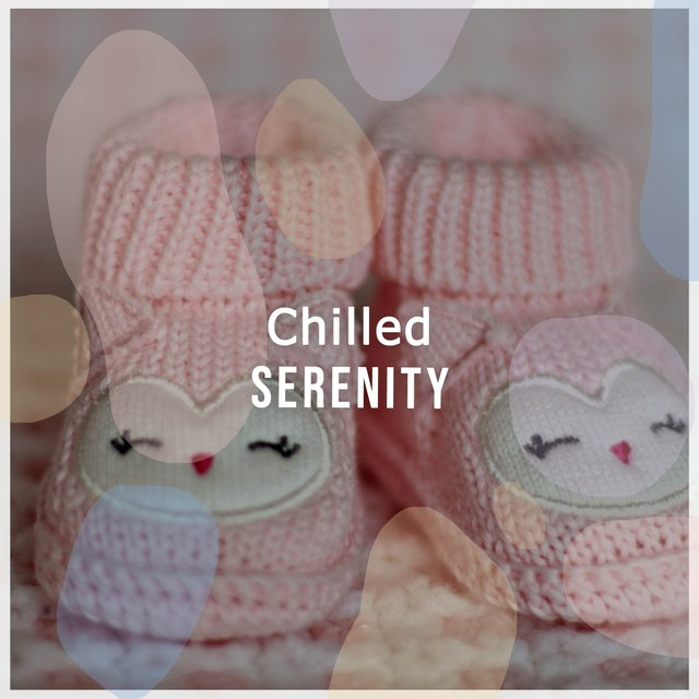 Chilled Babies Serenity