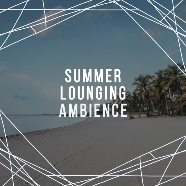 Summer Lounging Ambience
