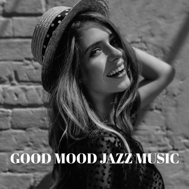 Good Mood Jazz Music - Start Day with Smile, Jazz Energy Booster