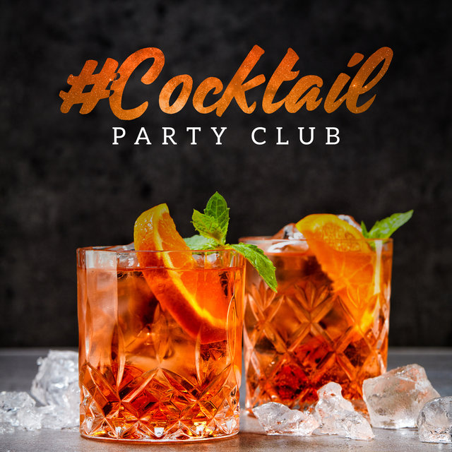 #Cocktail Party Club