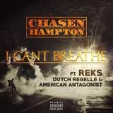 I Can't Breathe (feat. Reks, Dutch Rebelle & American Antagon1st)