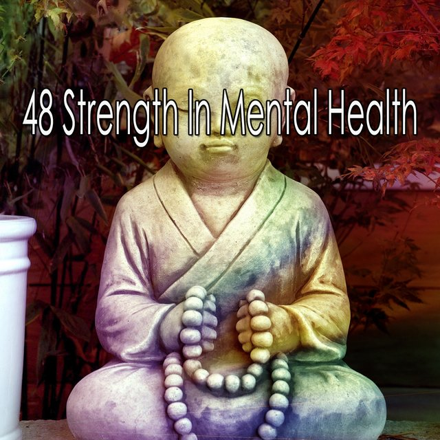 48 Strength in Mental Health