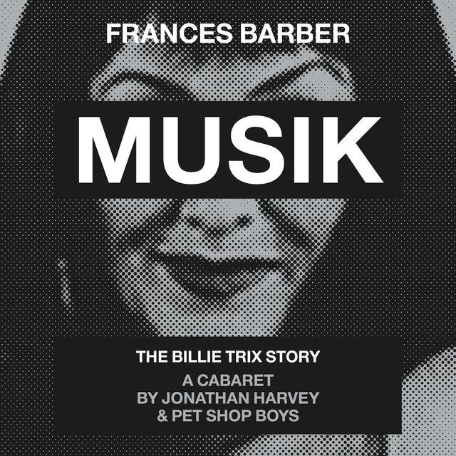 Cover art for album Musik by Frances Barber, Pet Shop Boys