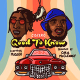 Good To Know (feat. Masego, Kp & Ambriia)