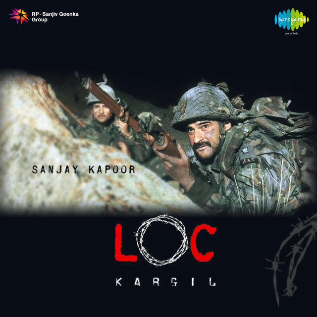 LOC Kargil (Original Motion Picture Soundtrack)