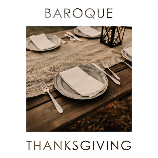 Baroque Thanksgiving