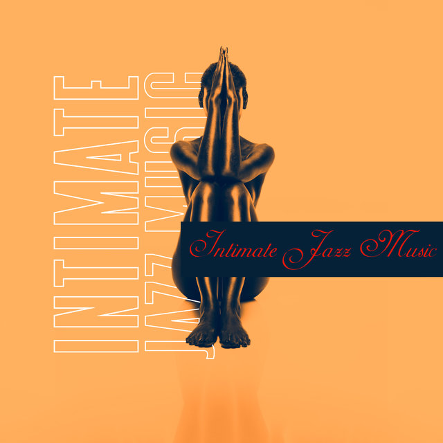 Intimate Jazz Music: Creating a Romantic Atmosphere - Sensual Melodies for Lovers