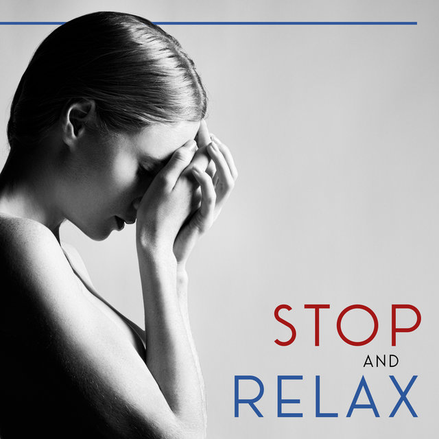 Stop and Relax – Jazz Music, Relaxing Instrumental Jazz, Calm Down, Easy Listening Jazz, Time to Relax, Smooth Ambient Sounds