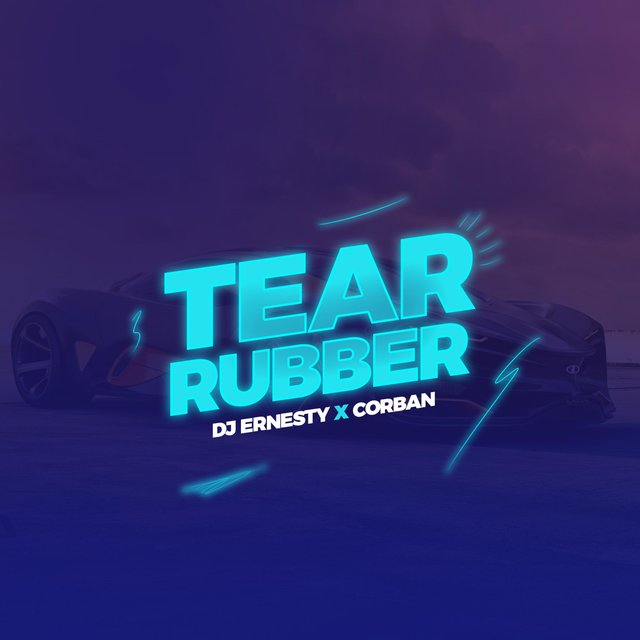Tear Rubber (feat. Corban)