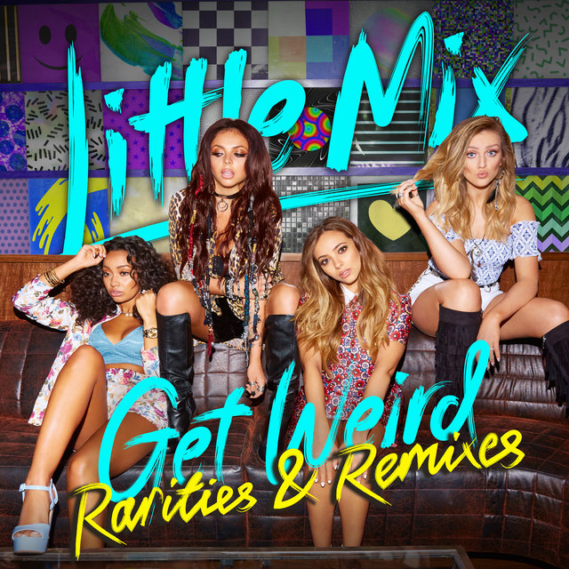 Get Weird - Rarities & Remixes