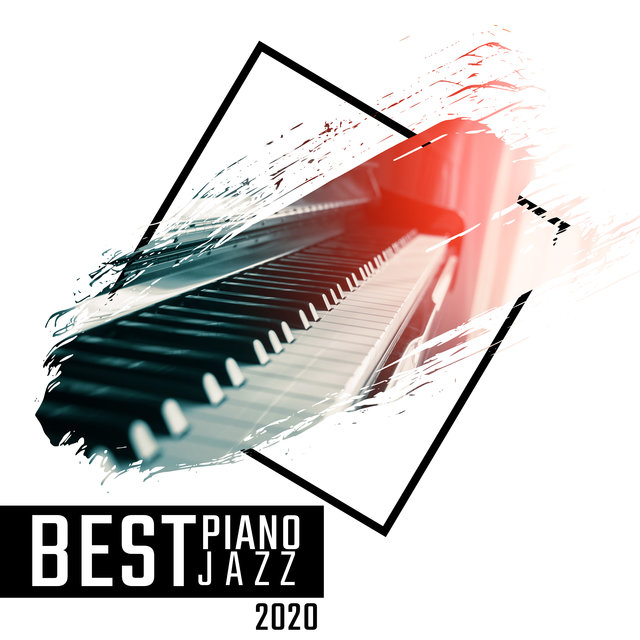 Best Piano Jazz 2020