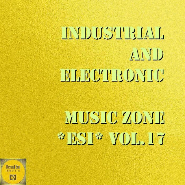 Industrial And Electronic - Music Zone ESI, Vol. 17