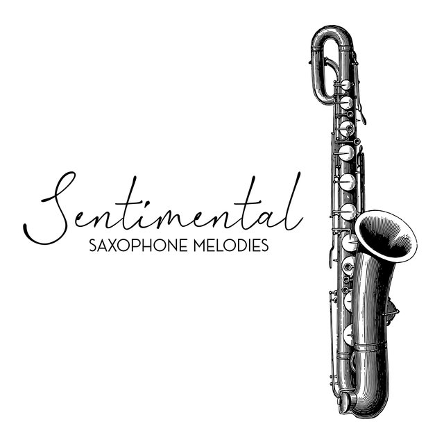 Sentimental Saxophone Melodies