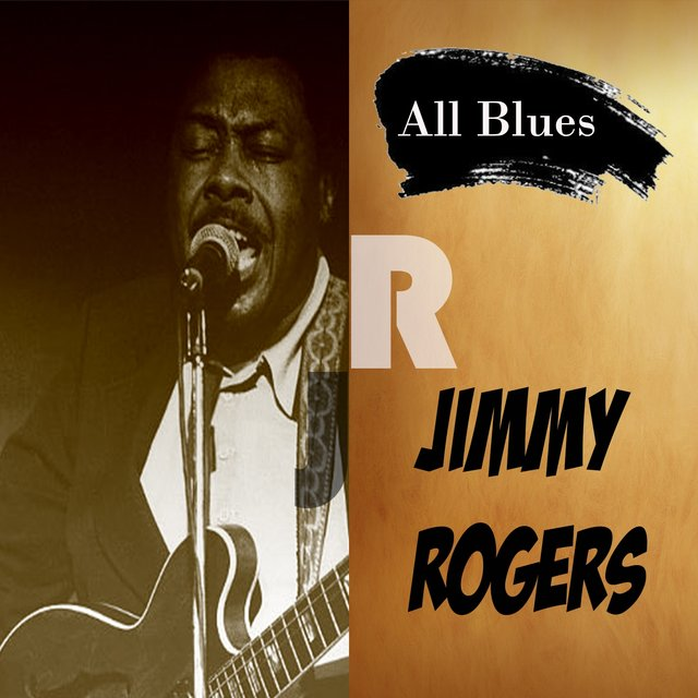 All Blues, Jimmy Rogers