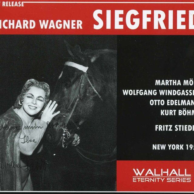 Wagner: Siegfried, WWV 86c (Recorded 1957)