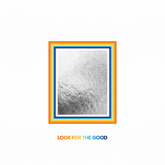 Cover art for album Look For The Good by Jason Mraz
