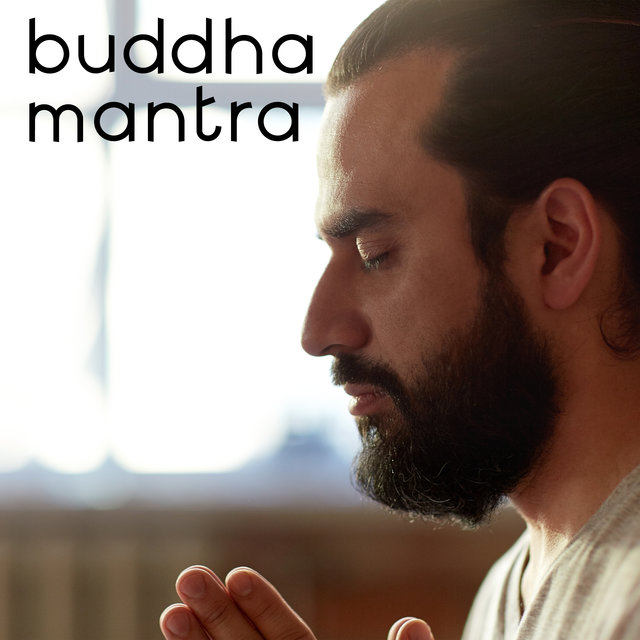 Buddha Mantra – Meditation Sounds, Chakra Healing, Morning with Concentration and Meditation