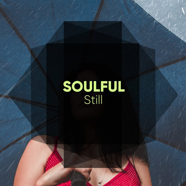 # 1 Album: Soulful Still