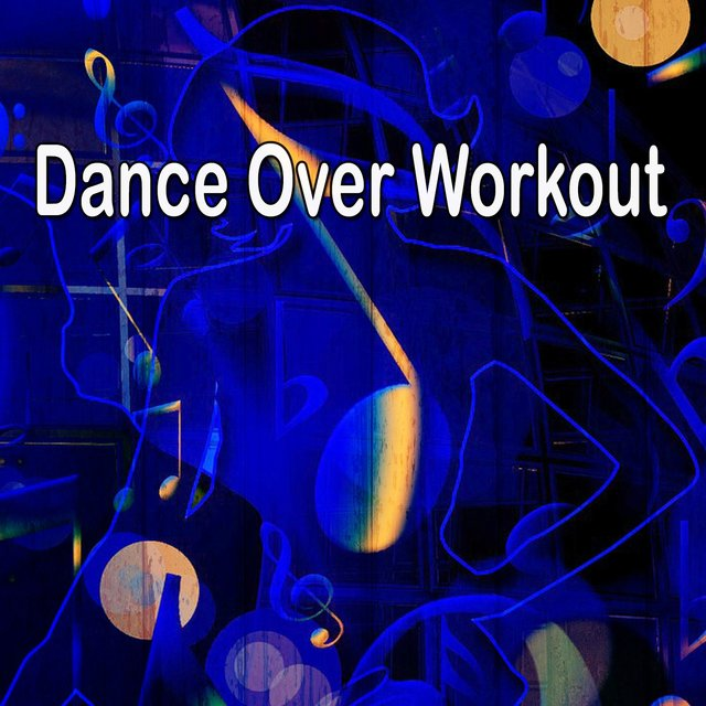 Dance over Workout