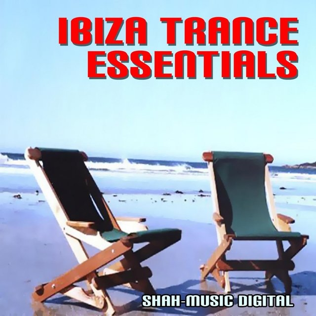 Ibiza Trance Essentials
