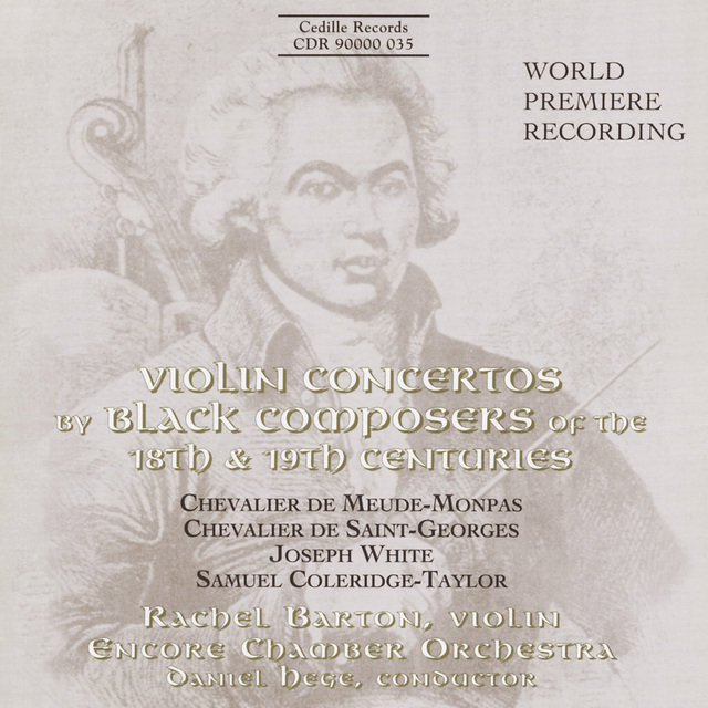 Meude-Monpas / Saint-Georges / White / Coleridge-Taylor: Violin Concertos by Black Composers