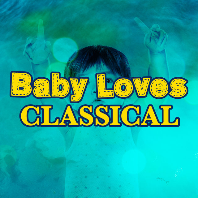 Baby Loves Classical