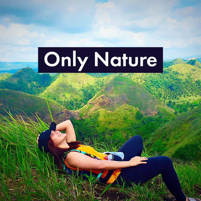 Only Nature - Relax with Nature Sounds, Magic Music Therapy, Stress Relief, Balance and Harmony