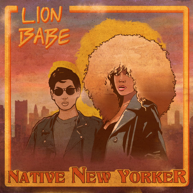 Cover art for album Native New Yorker by LION BABE