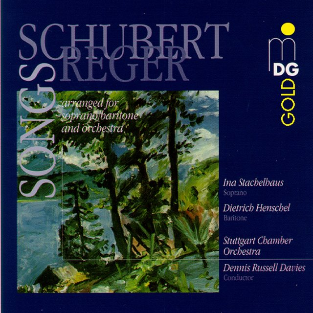 Schubert: Selected Songs (Arranged by Max Reger)