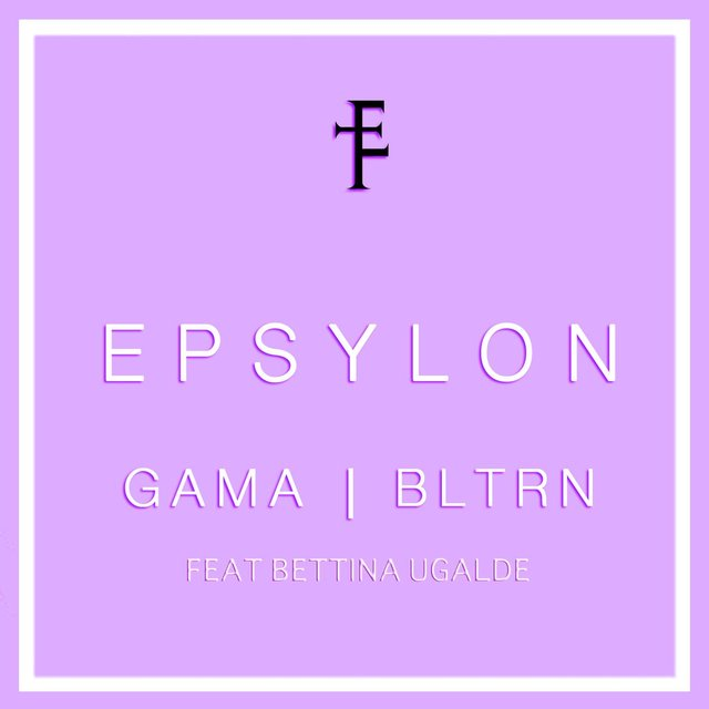 Epsylon (feat. Bettina Ugalde)