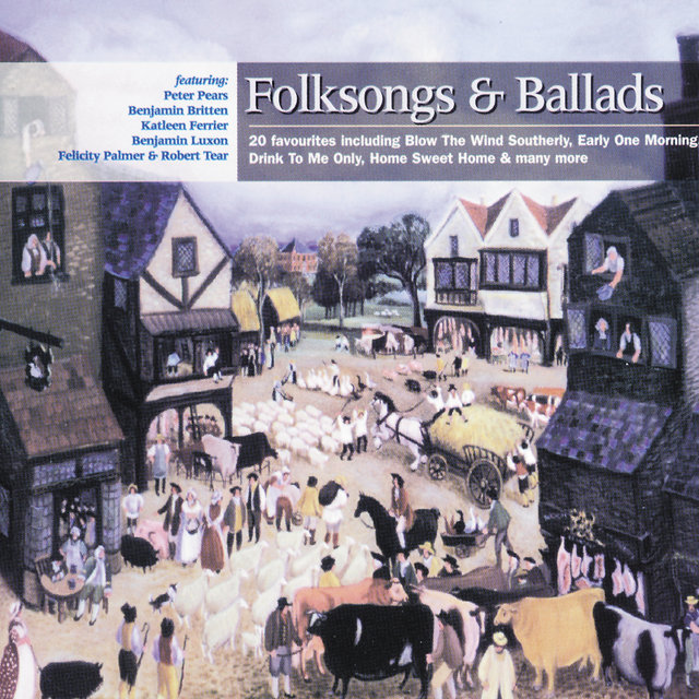Britten: Folksongs and Ballads