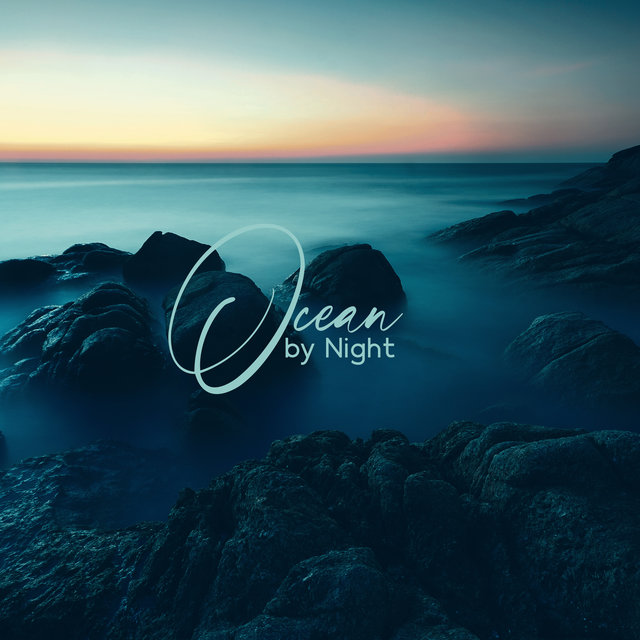 Ocean by Night – Relaxing Muisc & Waves Crashing Sounds to Sleep