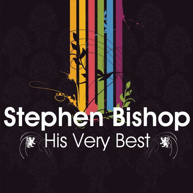 Stephen Bishop - His Very Best