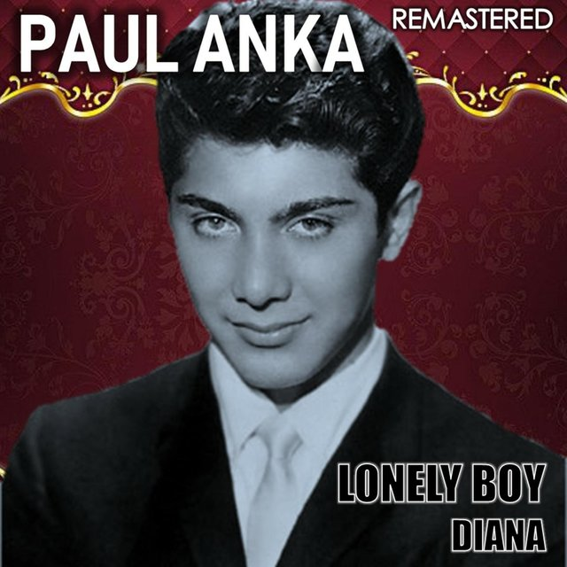 Lonely Boy & Diana (Remastered)