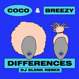 Differences (DJ Sliink Remix)