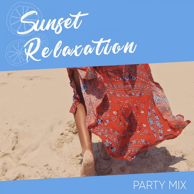 Sunset Relaxation Party Mix