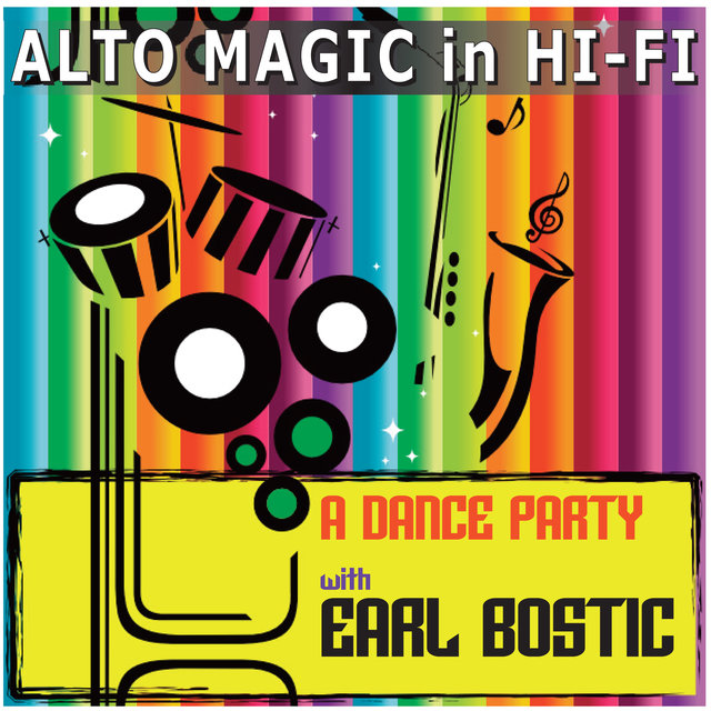 Alto Magic in Hi-Fi - A Dance Party with Bostic