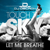 Touch The Sky (D-H Project Remix Edit)