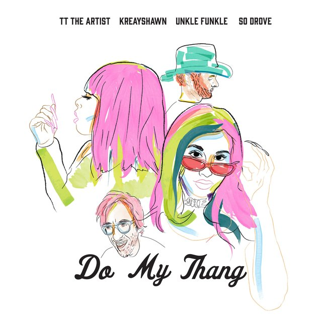 Do My Thang (feat. Unkle Funkle & So Drove)