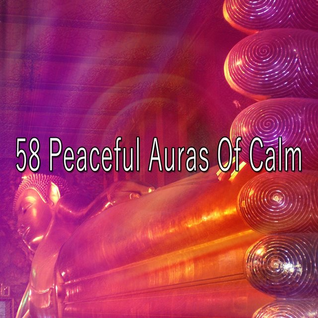 58 Peaceful Auras of Calm